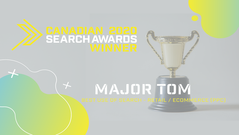 Major Tom takes home eCommerce acclaim at the 2020 Canadian Search Awards