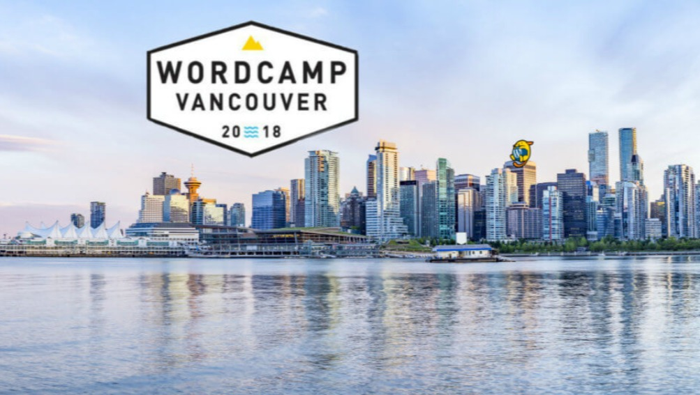 Turning passion into action: WordCamp Vancouver 2018